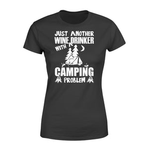 Just Another Wine Drinker Camping Problem Outdoor - Standard Women's T-shirt Apparel XS / Black