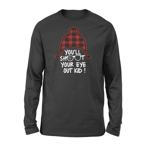 You'll Shoot Your Eye Out Family Matching Christmas Shirts - Standard Long Sleeve Apparel S / Black