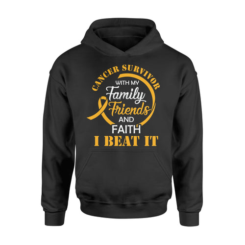 Cancer Survivor With My Family Friends - Faith I Beat It - Standard Hoodie Apparel S / Black