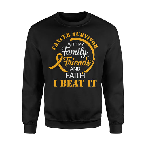 Cancer Survivor With My Family Friends - Faith I Beat It - Standard Fleece Sweatshirt Apparel S / Black