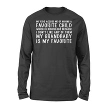Load image into Gallery viewer, My Grandbaby Is My Favorite Family Matching Shirts - Standard Long Sleeve Apparel S / Black