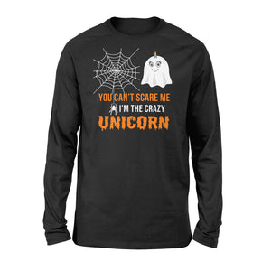 You Can't Scare Me I'm A Unicorn Halloween - Standard Long Sleeve Apparel S / Black