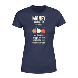 Money Can Buy A Lot Of Things Dog Lover - Standard Women's T-shirt Apparel XS / Navy