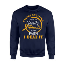 Load image into Gallery viewer, Cancer Survivor With My Family Friends - Faith I Beat It - Standard Fleece Sweatshirt Apparel S / Navy