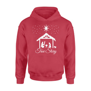 Christmas Nativity Shirt True Story Jesus Christian - Standard Hoodie Apparel S / Red