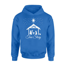 Load image into Gallery viewer, Christmas Nativity Shirt True Story Jesus Christian - Standard Hoodie Apparel S / Royal