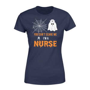 Nursing Halloween You Can't Scare Me I'm A Nurse - Standard Women's T-shirt Apparel XS / Navy