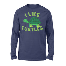 Load image into Gallery viewer, I like Turtles Tortoise Sea Beach Lover - Standard Long Sleeve Apparel S / Navy