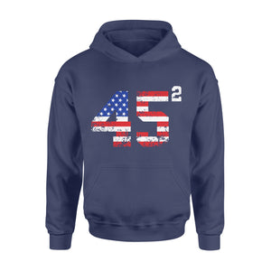 45 Squared President Trump 2020 election American - Standard Hoodie