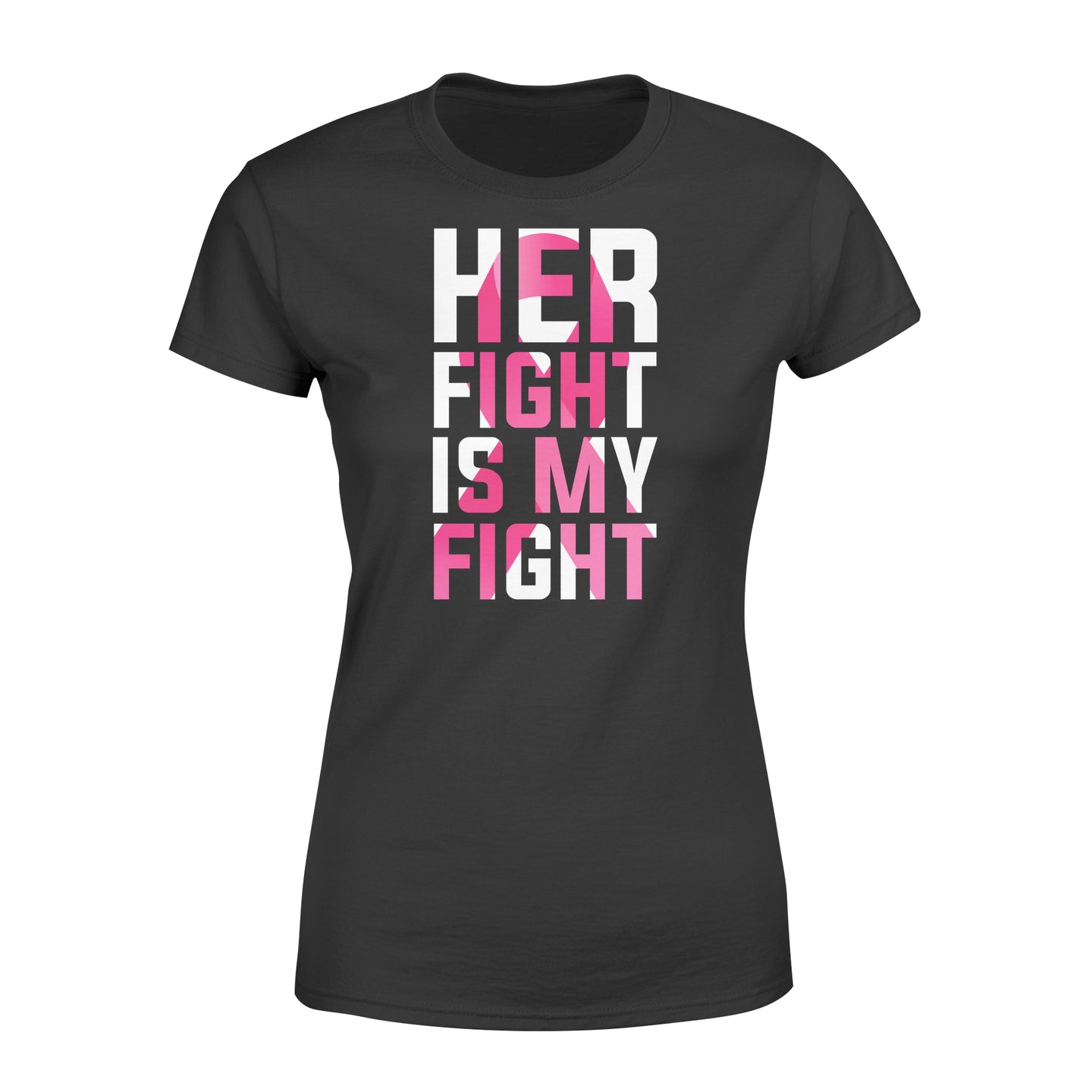 Her Fight Is My Fight - Standard Women's T-shirt Apparel XS / Black