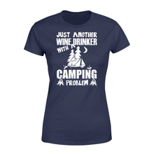 Load image into Gallery viewer, Just Another Wine Drinker Camping Problem Outdoor - Standard Women's T-shirt Apparel XS / Navy