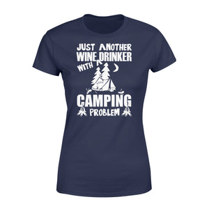 Just Another Wine Drinker Camping Problem Outdoor - Standard Women's T-shirt Apparel XS / Navy