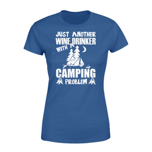 Just Another Wine Drinker Camping Problem Outdoor - Standard Women's T-shirt Apparel XS / Royal