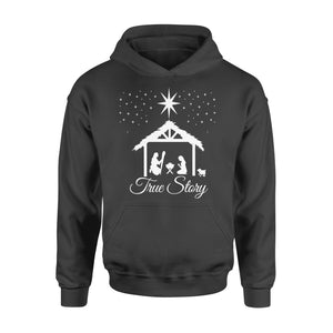 Christmas Nativity Shirt True Story Jesus Christian - Standard Hoodie Apparel S / Black