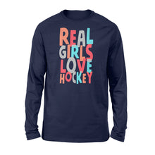 Load image into Gallery viewer, Real Girls Love Hockey - Standard Long Sleeve Apparel S / Navy