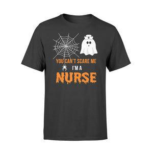 Nursing Halloween You Can't Scare Me I'm A Nurse - Standard T-shirt Apparel S / Black