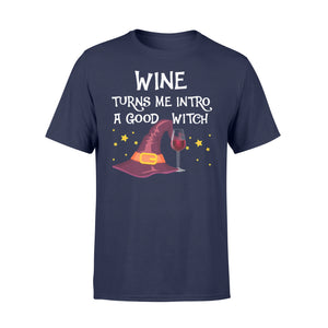 Wine Turns Me Intro A Good Witch Halloween T Shirt - Standard T-shirt Apparel S / Navy