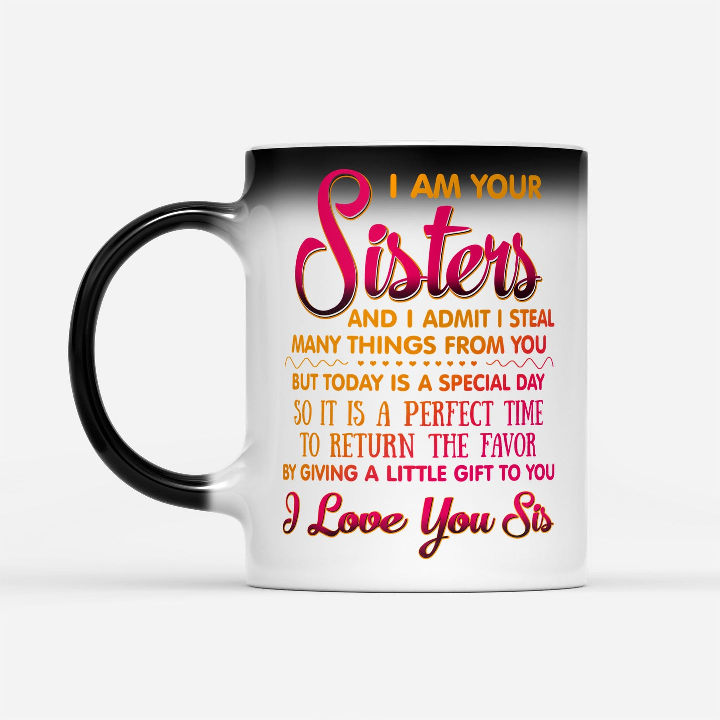 Funny Sisterhood Graphic Mug Family Sister Gift For Birthday - Color Changing Mug Drinkware 11oz