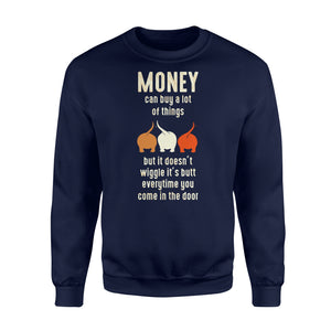 Money Can Buy A Lot Of Things Dog Lover - Standard Fleece Sweatshirt Apparel S / Navy