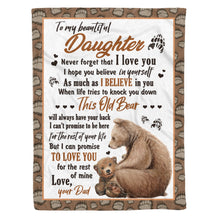 Load image into Gallery viewer, Daughter From Dad Blanket This Old Bear Will Always Have Your Back Themed Design - Fleece Blanket Home Large (60x80in)