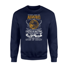Load image into Gallery viewer, I'm Not Just An Aquarius I'm A Big Cup Birthday - Standard Fleece Sweatshirt Apparel S / Navy