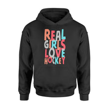 Load image into Gallery viewer, Real Girls Love Hockey - Standard Hoodie Apparel S / Black