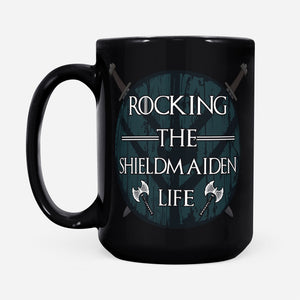 Cool Graphic Design Viking Women Rocking The Shieldmaiden Life Mug - Black Mug Drinkware 15oz