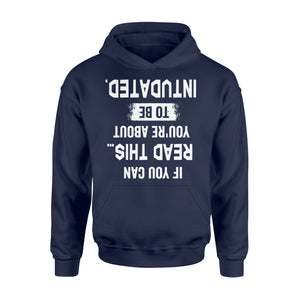 If You Can Read This You're About to be Intubated - Standard Hoodie Apparel S / Navy