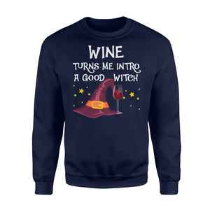 Wine Turns Me Intro A Good Witch Halloween T Shirt - Standard Fleece Sweatshirt Apparel S / Navy
