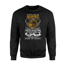 Load image into Gallery viewer, I'm Not Just An Aquarius I'm A Big Cup Birthday - Standard Fleece Sweatshirt Apparel S / Black