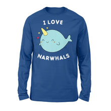 Load image into Gallery viewer, I Love Narwhals Cute - Standard Long Sleeve