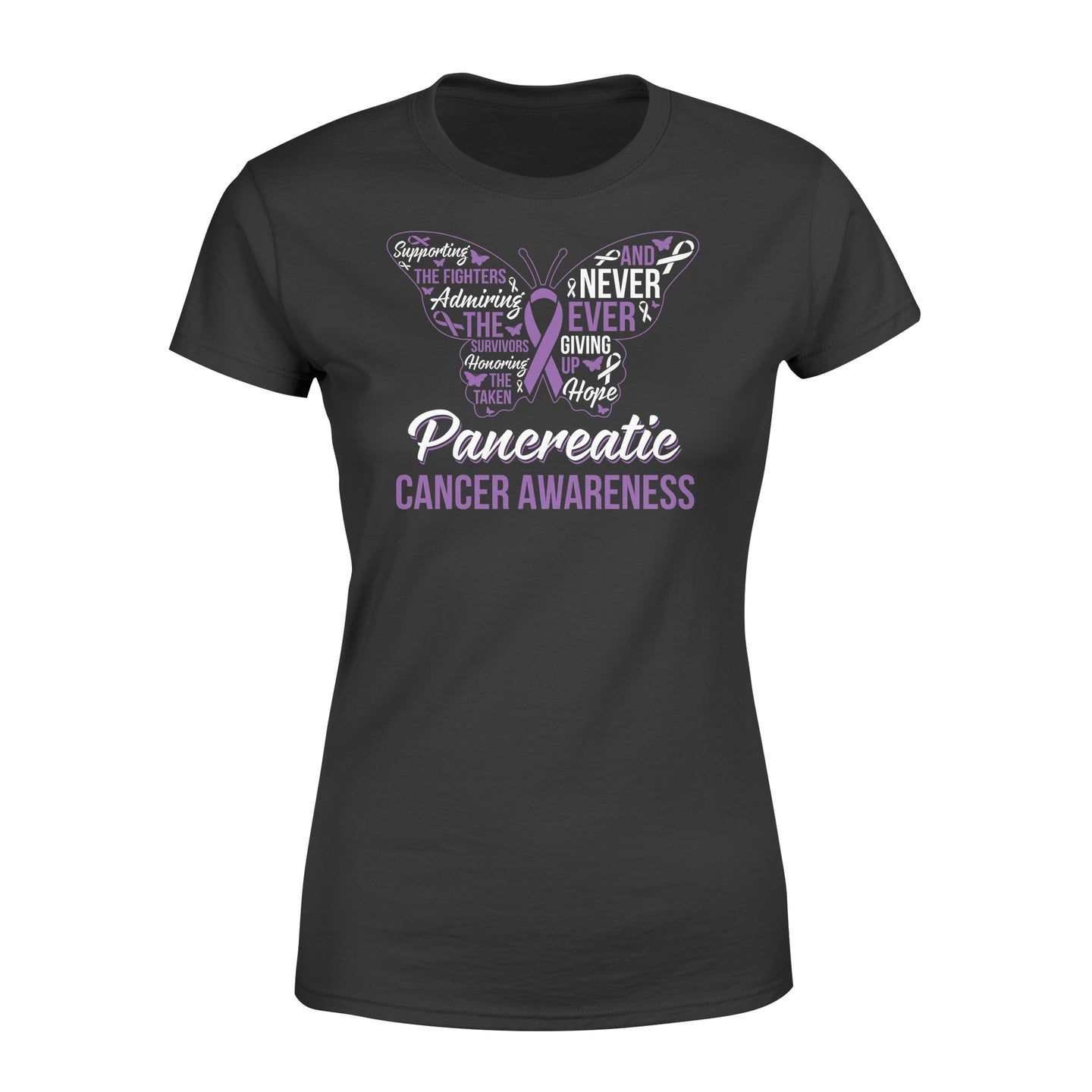 Never Ever Giving Up Hope Pancreatic Cancer - Standard Women's T-shirt Apparel XS / Black