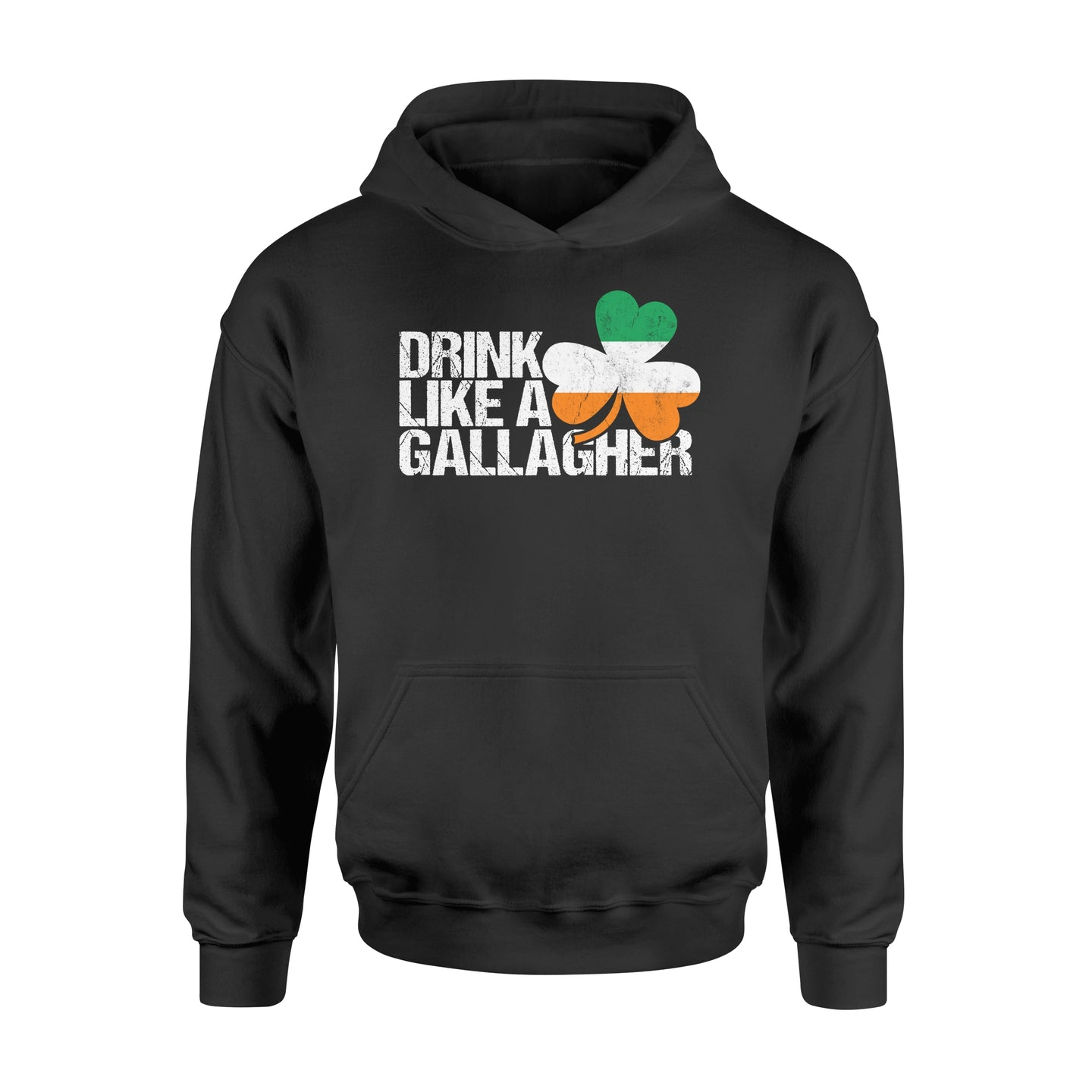 Drink Like A Gallagher St Patrick's Day Irish - Standard Hoodie