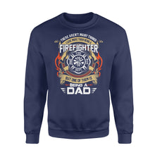 Load image into Gallery viewer, There Aren't Many Things I Love More Than Being A Firefighter - Standard Fleece Sweatshirt Apparel S / Navy
