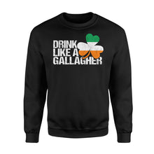 Load image into Gallery viewer, Drink Like A Gallagher St Patrick's Day Irish - Standard Fleece Sweatshirt Apparel S / Black