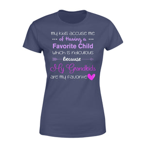Favorite Child My Grandkids Are My Favorite Grandma Grandpa - Standard Women's T-shirt Apparel XS / Navy