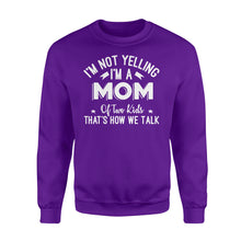 Load image into Gallery viewer, I'm Not Yelling I'm A Mom Of Two Kids Thats How We Talk - Standard Fleece Sweatshirt Apparel S / Purple