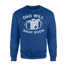 Load image into Gallery viewer, Dad Will Snap Soon Premium Fleece Sweatshirt Apparel S / Royal