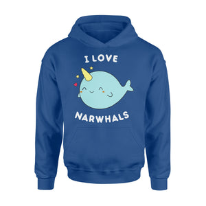 I Love Narwhals Cute - Standard Hoodie Apparel S / Royal