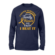Load image into Gallery viewer, Cancer Survivor With My Family Friends - Faith I Beat It - Standard Long Sleeve Apparel S / Navy