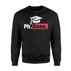 Funny PhD Graduation - Standard Fleece Sweatshirt Apparel S / Black