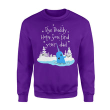 Load image into Gallery viewer, Bye Buddy Hope You Find Your Dad Narwhal - Standard Fleece Sweatshirt Apparel S / Purple