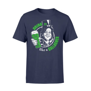 Drink Gallagher Irish St Patrick's Day - Standard T-shirt Apparel S / Navy