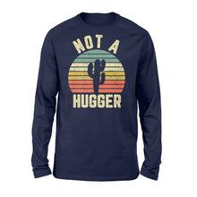 Load image into Gallery viewer, Funny Not A Hugger Cactus - Standard Long Sleeve