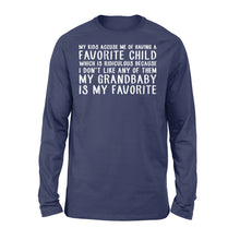 Load image into Gallery viewer, My Grandbaby Is My Favorite Family Matching Shirts - Standard Long Sleeve Apparel S / Navy