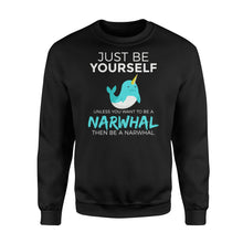 Load image into Gallery viewer, You Want To Be A Narwhal - Standard Fleece Sweatshirt