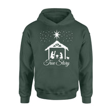Load image into Gallery viewer, Christmas Nativity Shirt True Story Jesus Christian - Standard Hoodie Apparel S / Forest