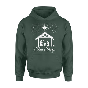 Christmas Nativity Shirt True Story Jesus Christian - Standard Hoodie Apparel S / Forest