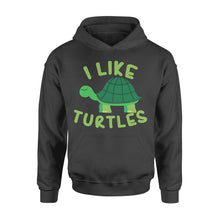 Load image into Gallery viewer, I like Turtles Tortoise Sea Beach Lover - Standard Hoodie Apparel S / Black