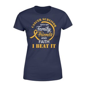 Cancer Survivor With My Family Friends - Faith I Beat It - Standard Women's T-shirt Apparel XS / Navy